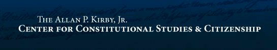 The Allan P. Kirby, Jr. Center for Constitutional Studies & Citizenship